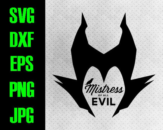 Maleficent Svg Dxf Eps Png Jpg Cutting Files Cricut Silhouette Iron On Paper Piecing Disney Villain Mistress Of All Evil Sleeping Beauty