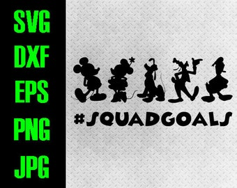 Disney Squad goals - svg, dxf, eps, png, jpg cutting files - cricut, silhouette - iron on Fab 5 Five squadgoals Mickey Minnie Pluto Donald