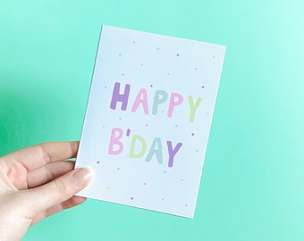Confetti Happy Birthday Card - Cute Pastel Pink, Green, Blue, Purple Illustrated Hand Lettered, Blank Greeting Card