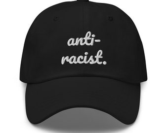 Anti Racist Hat, Black Lives Matter, Anti-Racist, Anti-Racism, Actively Anti Racist, We See Color, Fight Racism, Eracism, 2021