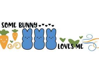 Some Bunny Loves Me - Easter SVG