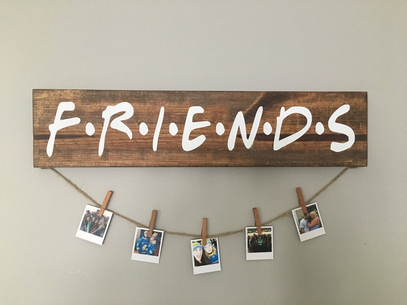 FRIENDS TV Show Wood Picture / Polaroid Display Sign with Clips / Hanging  Photo Display / FRIENDS Gift / Clothespins