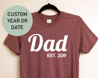 1479752c Dad Est. 2019 T-shirt, Unisex T-shirt, gift for him, funny shirt for men,  shirt for husband, fathers day gift, gift for dad, new dad shirt