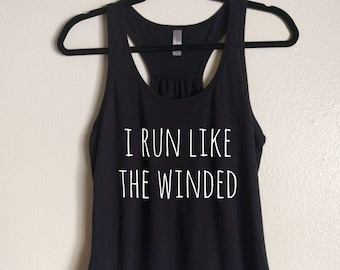 dda6c9d8 I Run Like The Winded, workout tank top, yoga tank, cute tank, funny  running shirt, gift for runner, womens tanktop, funny tanktop for her