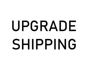 Upgrade Shipping 1-Day Priority Mail