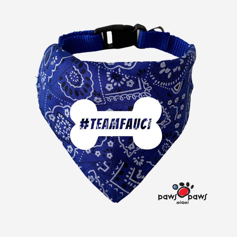 New York Dr Fauci Team Fauci Dog Bandana Dog Accessory Anthony Fauci Cuomo