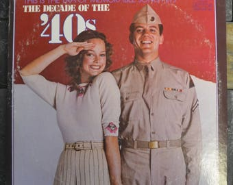 1972 album reliving the music of the 1940s - The Decade Of The '40s 2 vinyl edition