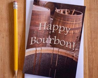 Bourbon Greeting Card / Birthday Note / Kentucky / Bourbon Barrels / Photography / Birthday Card / Bourbon Lovers / Funny Card