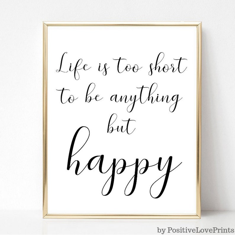 Motivational And Inspirational Wall Art Life Is Too Short To Etsy