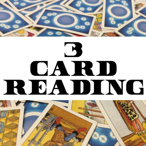 3 Card Tarot or Oracle Card Reading