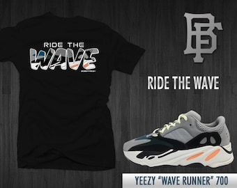 b1564573 Ride the Wave Tee by Bobby Fresh Sneaker Matching Wave Runner 700 Yeezy