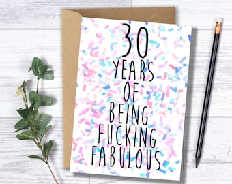 "Funny Adult 30th Birthday Card - "" 30 Years of Being Fucking Fabulous """