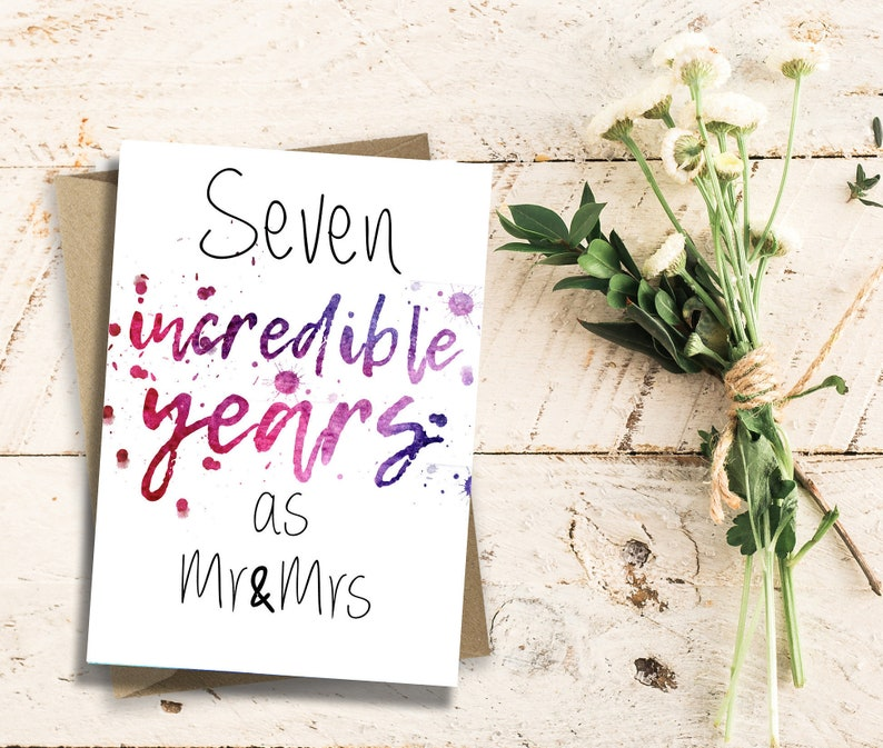 7 Year anniversary Seven anniversary Seven incredible Years as Mr /& Mrs 7th Anniversary Card
