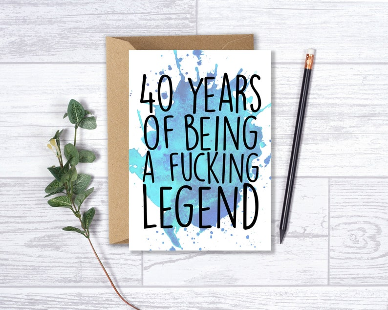 Funny 40th Birthday Card For Him