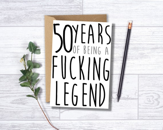 Funny 50th Birthday Card 50 Years Of Being A Fucking