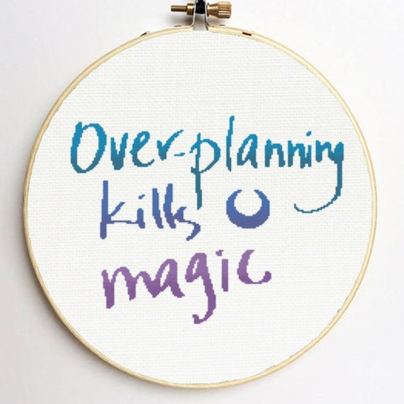 Over-planning Kills Magic Cross Stitch Pattern Cool Cross Stitch Quote  Cross Stitch Witch Stitch Funny Cross Stitch Easy Counted Stitch