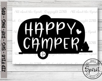 SVG Happy Camper Cricut Svg Silhouette Dxf Cut File Wood Sign DIY Projects Pillow Wall Decal