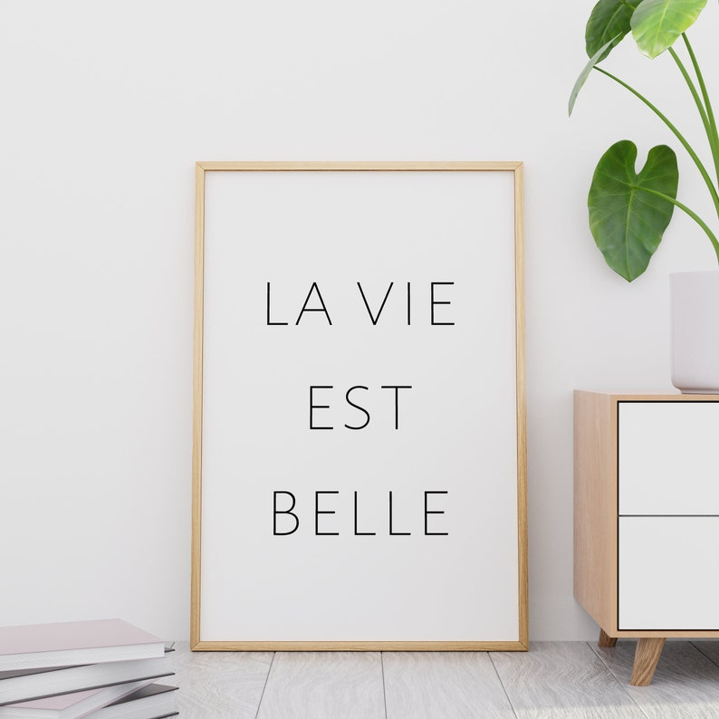 La Vie Est Belle Inspirational Wall Art Bedroom Decor Bedroom Wall Art Printable Quotes Positive Quotes Life Is Beautiful Sign Gallery Wall