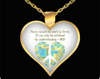 Heart Pendant - Gold Plated Necklace - Handmade Jewelry - Martin Luther King Jr Inspirational Necklace