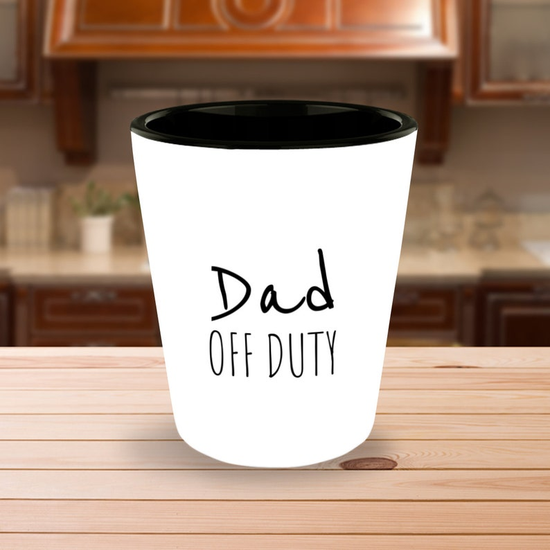 Dad Off Duty Shot Glass Funny New Daddy Gift Father To Be Gift Gift For Dad New Dad Gift First Time Dad Gifts For Dad From Daughter