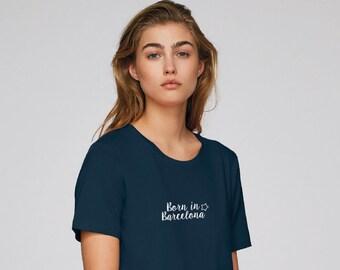 """Silkiss T-Shirt Organic Cotton """"Born in Barcelona"""""""