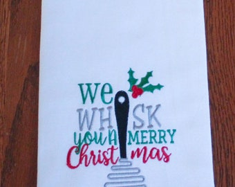 We Whisk You A Merry Christmas with Whisk Embroidery Design- Sizes Available 6x10 5x7 4x4 INSTANT DIGITAL DOWNLOAD