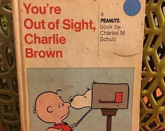 You're Out Of Sight, Charlie Brown Charles M Schultz 1970 Vintage Hardcover Book