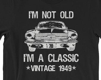 70th Birthday Shirt Vintage 1949 Gift Classic Car 70 Milestone Happy