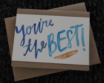 You're the Best! Hand-Painted
