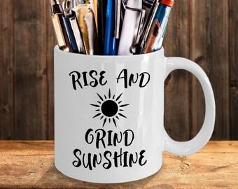 Rise and Grind Sunshine Mug | Motivational Quote | Gift Coffee Mug
