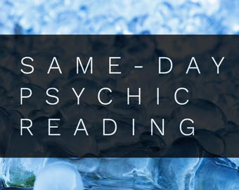 Same Day Psychic Reading *3 Question*