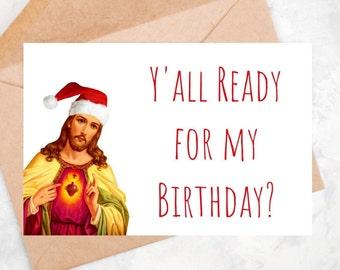 Funny Jesus Christmas Card Xmas Birthday Meme Humor Pun Quotes GiftsPresents Printable DIGITAL DOWNLOAD