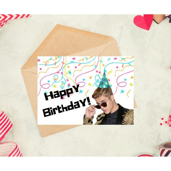 Justin Bieber Funny Birthday Card Downloadable Card Etsy