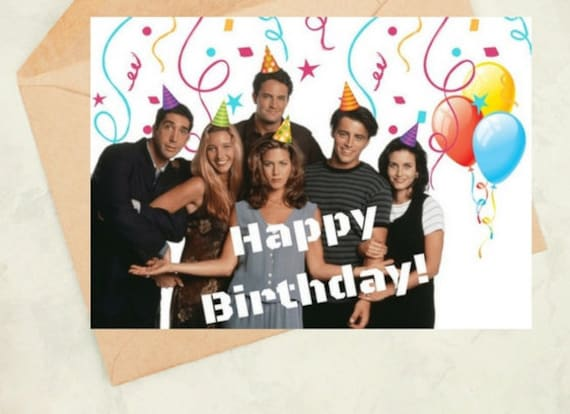 Friends Tv Show Birthday Card Printable Downloadable