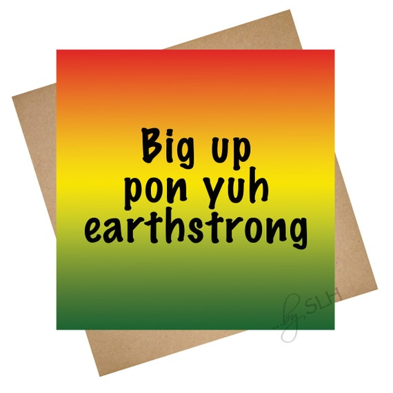 Greetings card big up earthstrong unique jamaican etsy image 0 m4hsunfo