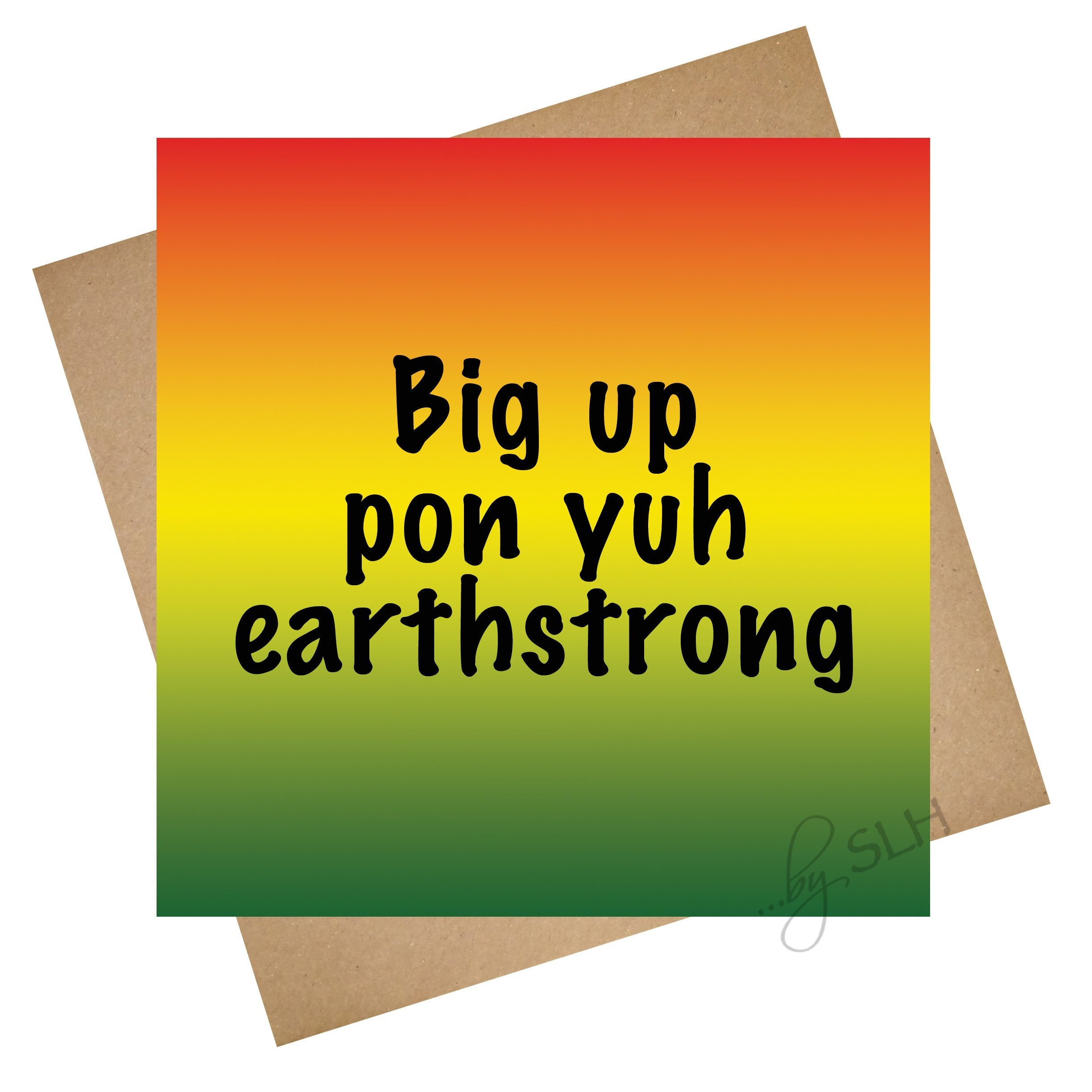 Greetings Card Big Up Earthstrong Unique Jamaican Etsy