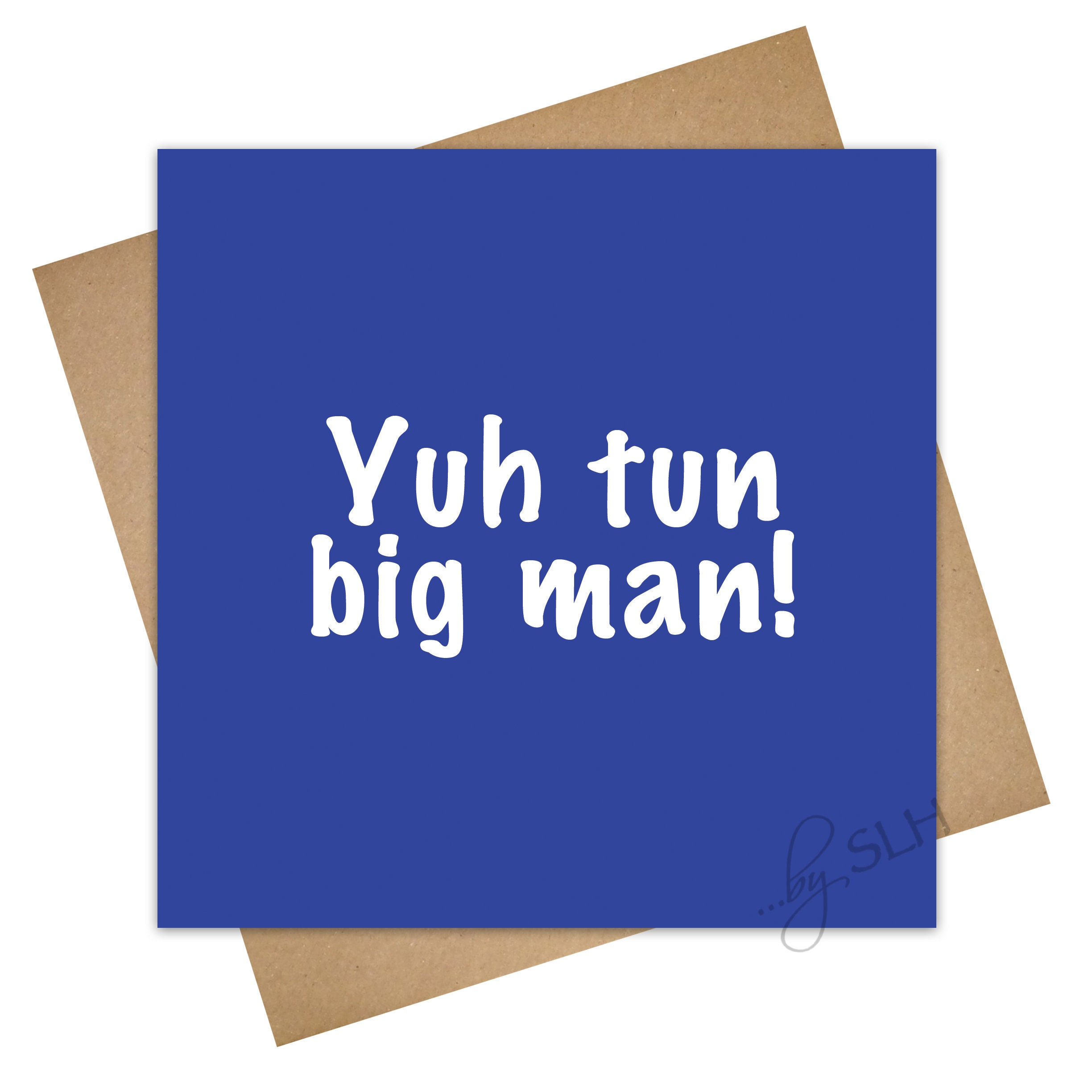 Greetings Card Big Man Unique Funny Jamaican Patois Etsy