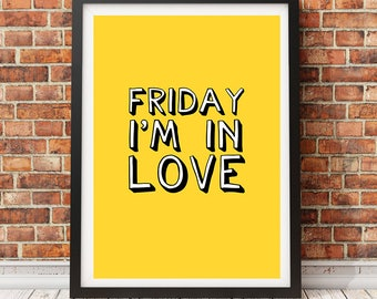 THE CURE Friday I'm In Love Lyric Band Poster Print (Quirky, Indie, Gift)