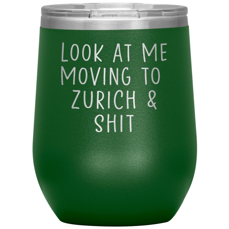 Birthday Gifts for Men and Women Funny Travel Wine Cup Moving to Zurich Switzerland Wine Tumbler