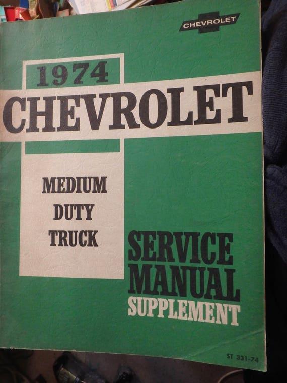 1974 Chevrolet Light Duty Pickup Truck Series 10-30 Service Manual