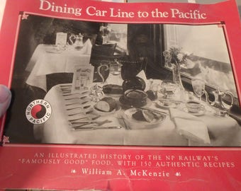 1990 ist edition Dining car line to the Pacific by william mckenzie-