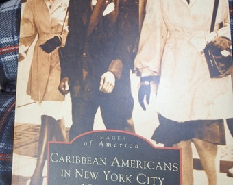 Caribbean Amricans in new York City 1895-1975 by F. Donnie Forde