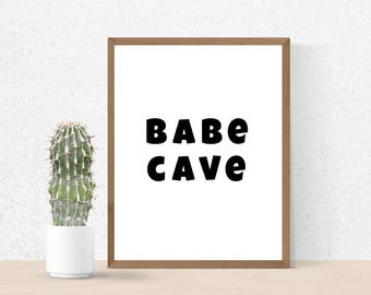 Babe Cave Wall Decor, Girl Quotes, Babe Cave Sign, Dorm Ideas, Babe Cave Poster, Babe Cave Print, Babe Cave Wall Art, Babe Cave Decor,
