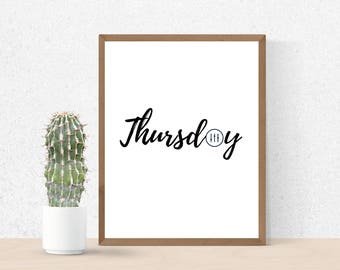 Thursday Print, Weekend Vibes, Large Wall Art, Thursday Poster, Minimalist Art, Printable Art, Days of the Week, Printable Quote, Wall Art