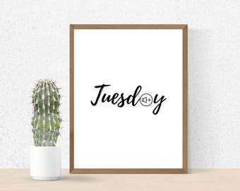 Tuesday Print, Tuesday, Taco Tuesday, Large Wall Art, Tuesday Poster, Minimalist Art, Printable Art, Days of the Week, Music Prints