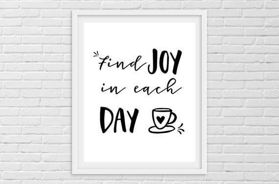 Find Joy In Each Day Coffee Printable Sign Instant Etsy