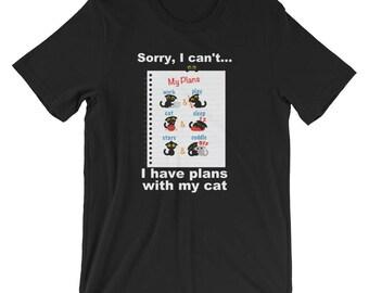 Funny Cat T Shirt, Cat Lover Shirt, Crazy Cat Lady, Funny Cat Lover Shirt, Sorry I Have Plans With My Cat