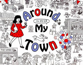 Around My Town Coloring Book By Kang Hye Young Healing BookAdult Books For Adults