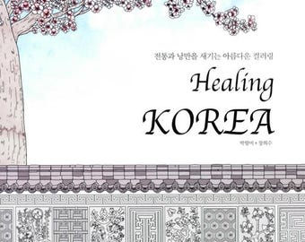 Healing Korea Coloring Book By Park Hyang Mi Beautiful Korean TraditionsAdult Books For Adults