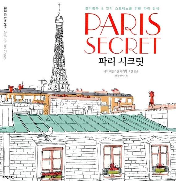 Paris Secret Coloring Book By Zoe De Las Cases Anti Stress